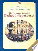 The American Colonies Declare Independence Book