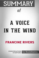 Summary of a Voice in the Wind by Francine Rivers  Conversation Starters