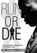 Run Or Die