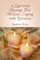 A Spiritual Message for Women Coping With Divorce