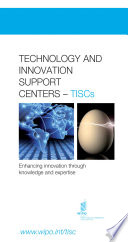 Technology and Innovation Support Centers  TISCs    Enhancing innovation through knowledge and expertise