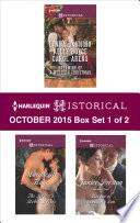 Harlequin Historical October 2015   Box Set 1 of 2