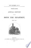 ... Annual Report of the Boston Fire Department ...
