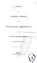 Acts And Resolutions Of The General Assembly Of The State Of South Carolina