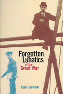 Forgotten Lunatics of the Great War