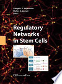 Regulatory Networks In Stem Cells Book PDF