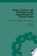 Satire  Fantasy and Writings on the Supernatural by Daniel Defoe  Part I Vol 1