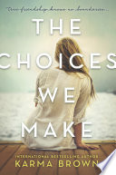 The Choices We Make Book