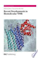 Recent Developments in Biomolecular NMR
