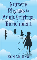 Nursery Rhymes for Adult Spiritual Enrichment