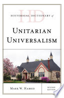 Historical Dictionary of Unitarian Universalism Book