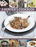 A Hunter s Cookbook