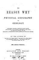 The reason why: physical geography and geology, by the author of 'The reason why, general science'.