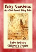 THE FAIRY GARDENS - An Old Greek Fairy Tale