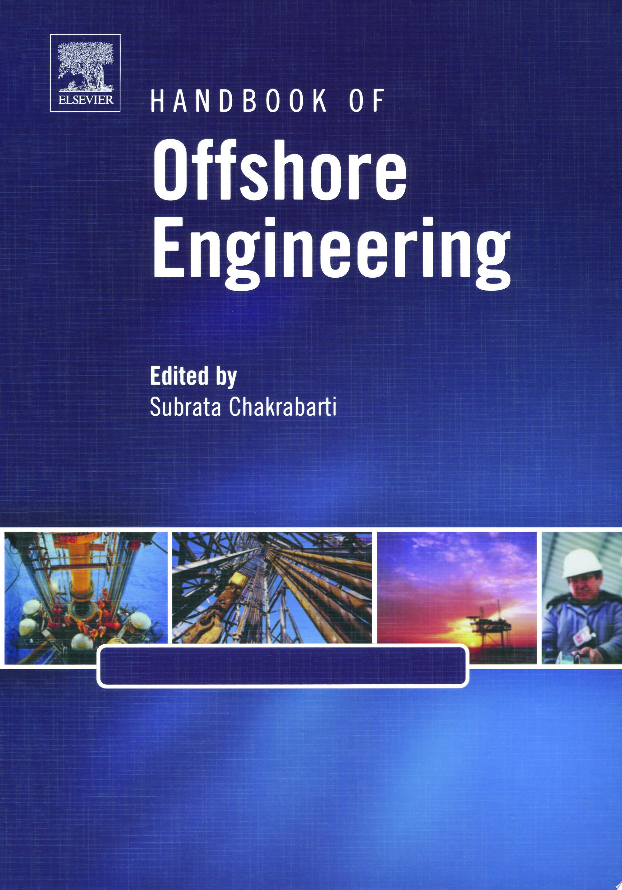 Handbook of Offshore Engineering