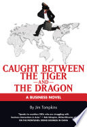 Caught Between the Tiger and the Dragon