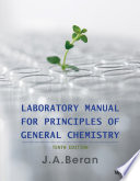 Laboratory Manual for Principles of General Chemistry, 10th Edition