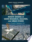 Remote Sensing of Water Resources  Disasters  and Urban Studies