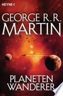 Planetenwanderer  : Roman