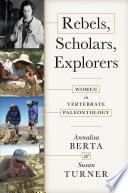 Rebels  Scholars  Explorers