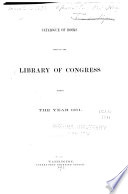 Catalogue of Books Added to the Library of Congress, from Dec. 1, ... to Dec. 1, ...