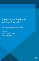 Pdf Identity and Nation in African Football Telecharger