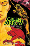 Pdf Green Arrow Vol. 8: The Hunt for the Red Dragon