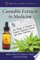 Cannabis Extracts in Medicine