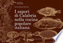 I sapori di Calabria nella cucina popolare italiana - Gangemi Editore spa.epub