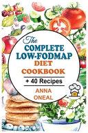 The Complete Low FODMAP Diet Cookbook Book