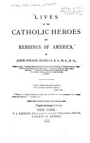 Lives of the Catholic Heroes and Heroines of America
