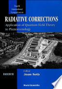 Radiative Corrections Radcor 98 Application Of Quantum Field Theory To Phenomenology Proceedings Of 4th