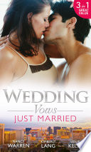 Wedding Vows Just Married The Ex Factor What Happens In Vegas Another Wild Wedding Night Mills Boon M B
