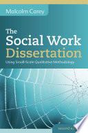 Ebook The Social Work Dissertation Using Small Scale Qualitative Methodology