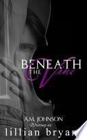 Beneath the Vine