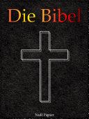 Bibel - Altes und Neues Testament
