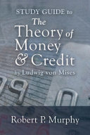 Theory of Money and Credit Study Guide  The