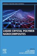 Liquid Crystal Polymer Nanocomposites