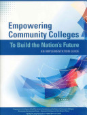 Empowering Community Colleges to Build the Nation's Future