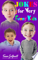 JOKES FOR VERY FUNNY KIDS  Big   Little