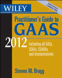 Wiley Practitioner s Guide to GAAS 2012
