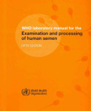 WHO Laboratory Manual for the Examination and Processing of Human Semen