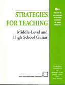 Strategies for Teaching Middle level and High School Guitar