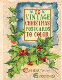 50 Vintage Christmas Postcards to Color