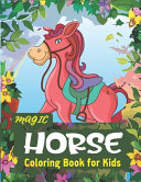 Magic Horse Coloring Book For Kids