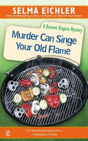 Murder Can Singe Your Old Flame