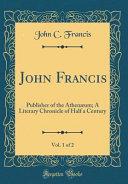 John Francis  Vol  1 of 2