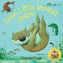 Swim  Little Wombat  Swim