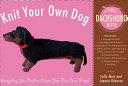 Knit Your Own Dog: Dachshund Kit