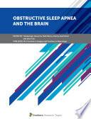 Obstructive Sleep Apnea and the Brain